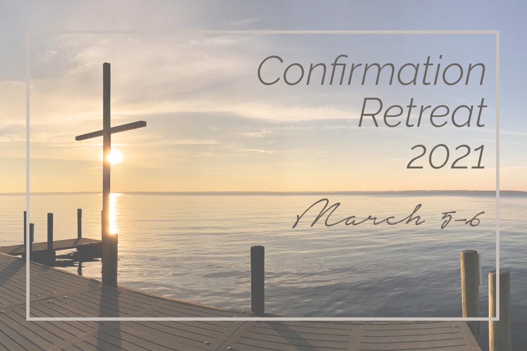 Don Lee - Confirmation Retreat 2021