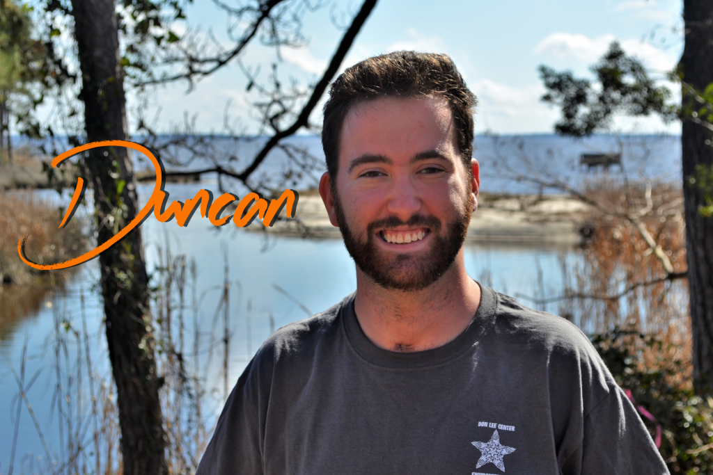 Hails from the much better Greenville, NC. This will be his first coastal season at camp, but Duncan has been coming here for over 14 years and has worked 6 different summers. He loves the idea that anyone can love the outdoors and each person has their special place in the world.