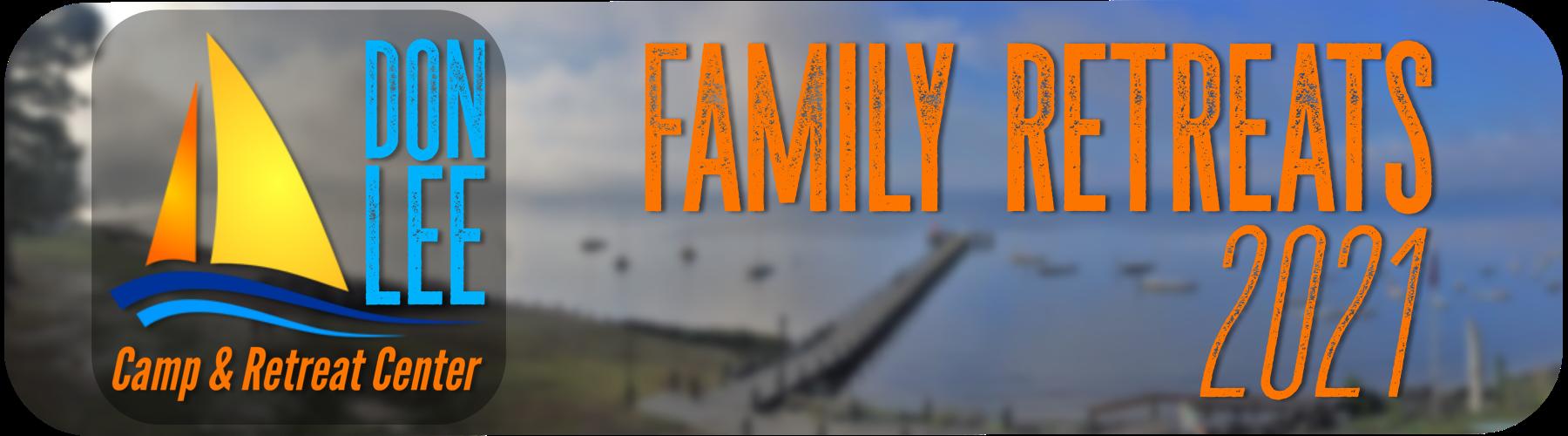Don Lee - Family Retreats 2021 1
